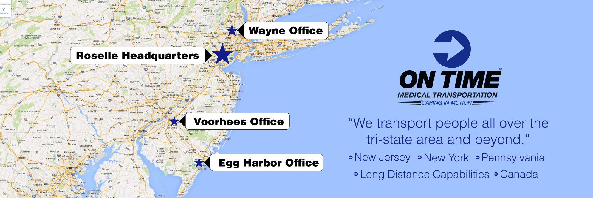 We transport people all over the Tri-State are and beyond. Long Distance trips are welcomed!